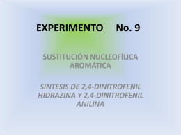 EXPERIMENTO No. 9 SUSTITUCIÓN NUCLEOFÍLICA AROMÁTICA