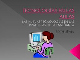 TECNOLOGÍAS EN LAS AULAS