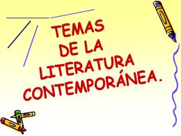TEMAS DE LA LITERATURA CONTEMPORANEA