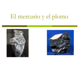 El mercurio y el plomo Adrian