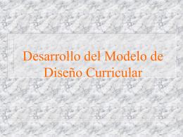 Tercera Sesion: Desarrollo del Modelo de Diseño Curricular