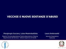 VECCHIE E NUOVE SOSTANZE D`ABUSO Piergiorgio Zuccaro