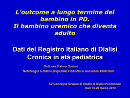 Dati del registro italiano di dialisi pediatrica Palma SORINO