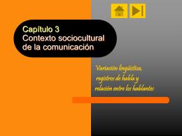 Capítulo 3 Contexto sociocultural de la comunicación