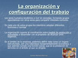 La organización y configuración del trabajo
