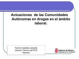 Actuaciones de las Comunidades Autónomas en drogas
