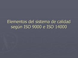 Elementos del sistema de calidad según ISO 9000 e ISO
