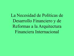 La Necesidad de Políticas de Desarrollo Financiero y de