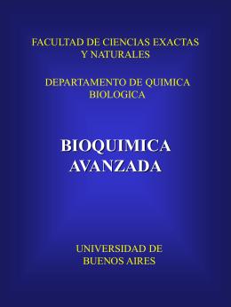Bioquímica Avanzada 2001-Teóricas Dr. Juan Carlos Calvo
