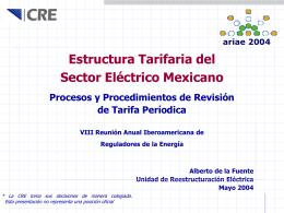 Estructura Tarifaria del Sector Eléctrico Mexicano Alberto de