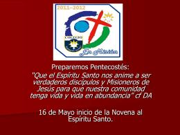 Pentecostés 2012 y Aniversario CES