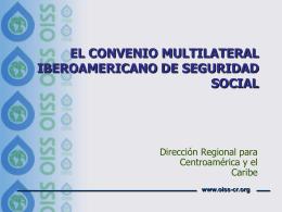 Convenio Multilateral Iberoamericano de Seguridad Social, Sr