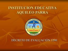 Presentación Decreto 1290 - Institución Educativa Aquileo Parra