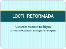 LOCTI REFORMADA - Investigación y Postgrado