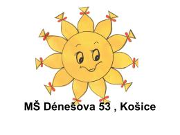 prezentácia MŠ Dénešova v MS Powerpoint