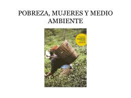 Pobreza, mujeres y medio ambiente