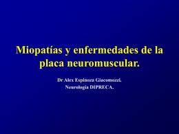 Miopatías y Enfermedades de la Placa Neuromuscular