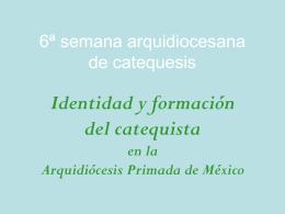 Identidad y formación como catequistas en la Arquidiócesis de