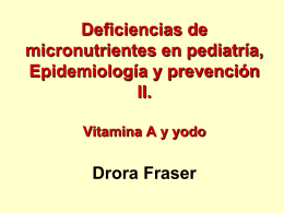 Pediatric Micronutrient Deficiencies, Epidemiology and prevention II