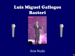 Luis Miguel Gallegos Basteri