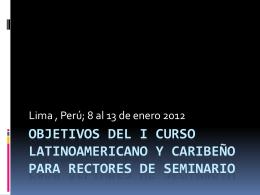 Objetivos del I Curso latinoamericano y caribeño para