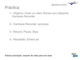Práctica tutorizada: creación de video para una clase