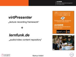 virtPresenter Lecture Recording Framework