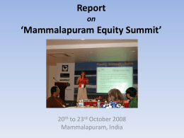 Report Mammalapuram Equity Summit 20th to 23rd October 2008