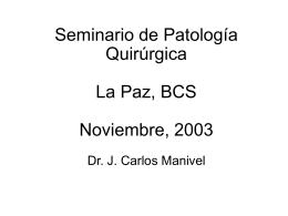 Seminario de Patología Quirúrgica La Paz, BCS Noviembre, 2003