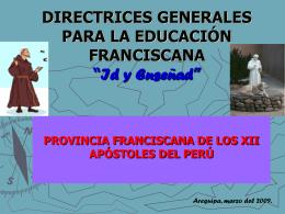DIRECTRICES GENERALES PARA LA EDUCACIÓN FRANCISCANA