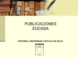 Publicar en EUCASA - Universidad Católica de Salta