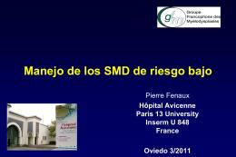 Manejo de los SMD de riesgo alto