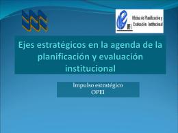 Ejes estratégicos en la agenda de la planificación y evaluación