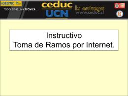 Instructivo Toma de Ramos por Internet.