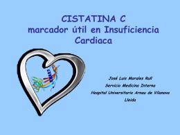La cistatina C como marcador útil en la insuficiencia cardiaca. J.L.