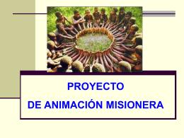 Proyecto de animación misionera.