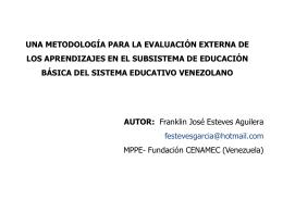 Una metodología para la evaluación externa de los aprendizajes en
