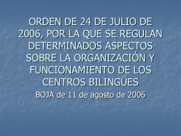orden de 24 de julio de 2006, por la que se regulan determinados