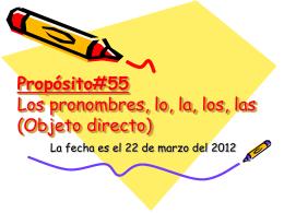 Propósito#54 Los pronombres, lo, la, los, las (Objeto