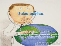 Salud pública. - Launioneuropea2011