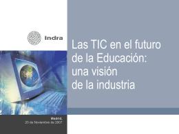 Las TICs en Educación - Visión de la Industria