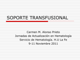 Soporte Transfusional - Servicio de Hematologia Hospital La Fe