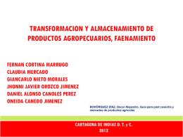 DIAPOSITIVAS DE PROCESA. Y ALMACENA. PRODUCTOS AGRO