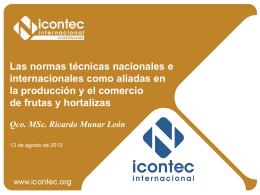 Normas Técnicas Nacionales e Internacionales como Aliadas en la