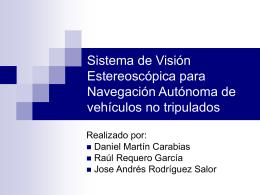 Sistema de Visión Estereoscópica para Navegación Autónoma de