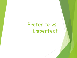 Preterite vs. Imperfect (Part II)