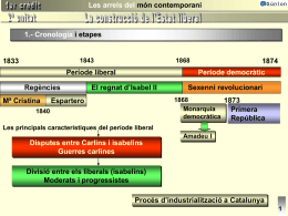 La construcció de l`Estat liberal 2ª unitat 4.