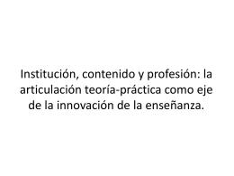 Institución, contenido y profesión: la articulación teoría