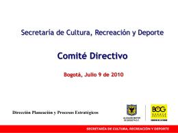 Comité Directivo Julio 9 - Secretaría de Cultura, Recreación y Deporte