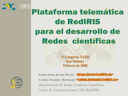 Redes Temáticas de RedIRIS